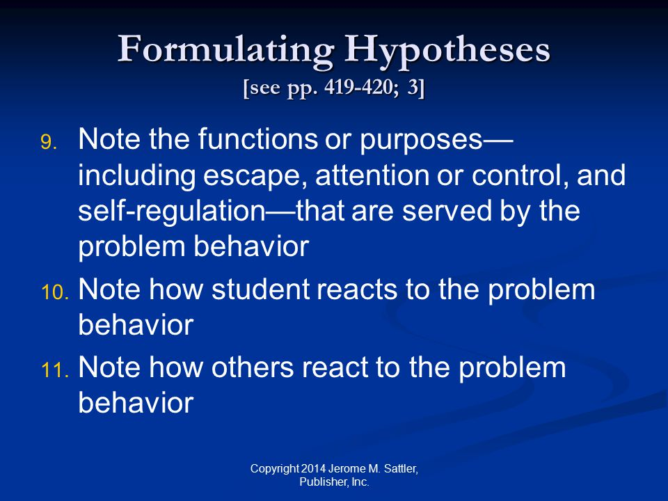 Formulating Hypotheses [see pp. 419-420; 3]